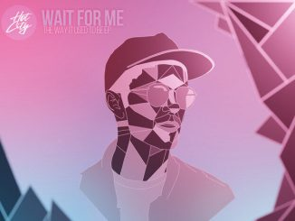 Wait For Me - The Way It Used To Be