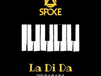 Spoke - La Di Da (this bla bla bla) [Dance & EDM]