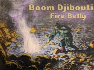 Boom Djibouti - Fire Belly