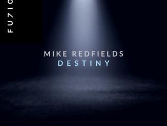 Mike Redfields - Destiny