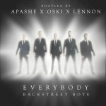 Backstreet Boys — Everybody (Apashe x Oski x Lennon Bootleg)