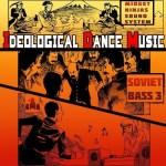 Midget Ninjas Sound System — Ideological Dance Music [Soviet Bass 3]
