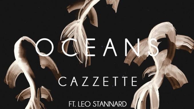 Cazzette ft. Leo Stannard - Oceans [Dance, EDM]