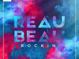 Reaubeau - Rockin