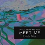 Mickey Valen feat. Noé – Meet Me (Swonikz Remix) [Trap]