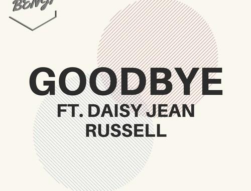 Benji Ft. Daisy Jean Russell - Goodbye [Electronic, Future Bass]
