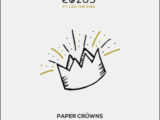 Egzod - Paper Crowns (feat. Leo The Kind) [Dance, EDM]