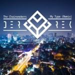 The Chainsmokers — My Type (Feat. Emily Warren) (Derrek Remix) [Future Bass, EDM]