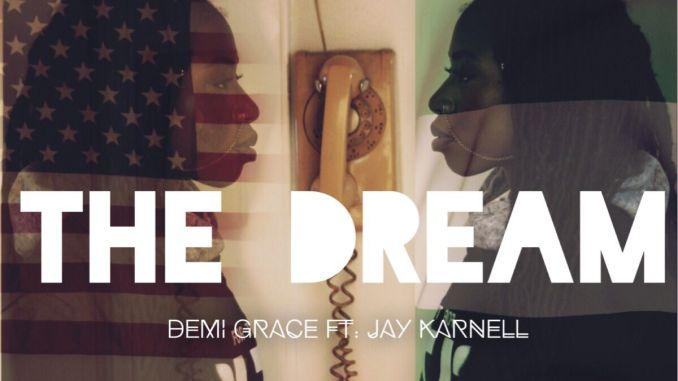 Demi Grace Ft. Jay Karnell - The Dream [Pop, Trap, R'n'B]