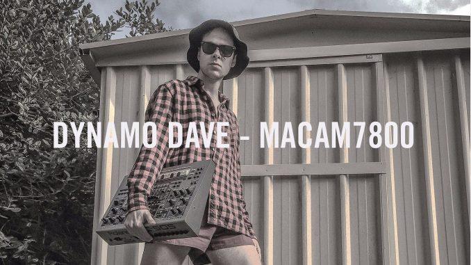DYNAMO DAVE - MACAM7800 3 PARTS 1 & 2 [Techno, IDM, Electronic]