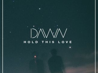 DAVVN - Hold This Love [Chill, Indie Dance]
