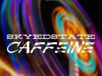 Skyed State - Caffeine [Techno]