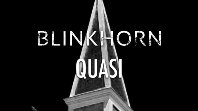 Blinkhorn Quasi