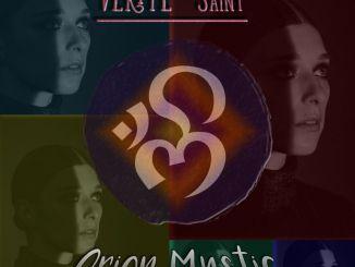 VÉRITÉ - Saint (Orion Mystic REMIX) [Indie Dance, EDM]
