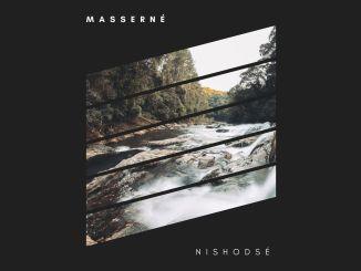 Masserné - Nishodsé [Progressive House, EDM]