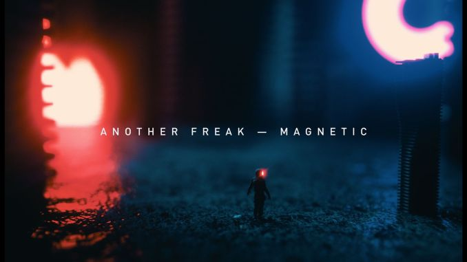 Another Freak - Magnetic [Deep house]