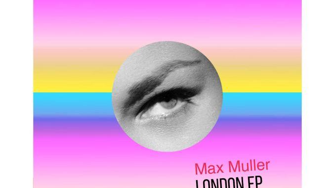 Max Muller - London
