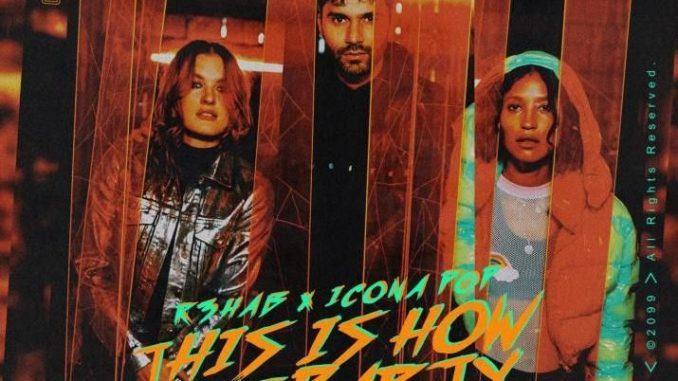R3HAB & Icona Pop