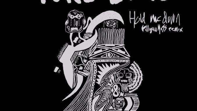 Yoke Lore - Hold Me Down (Gilligan Moss Remix)