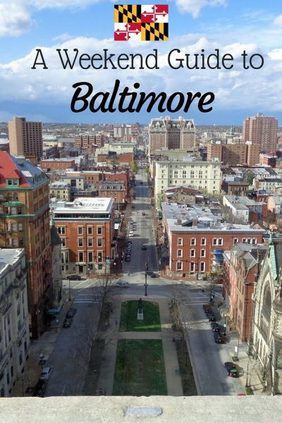 A weekend guide to Baltimore, Maryland