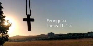 Lucas 11, 1-4