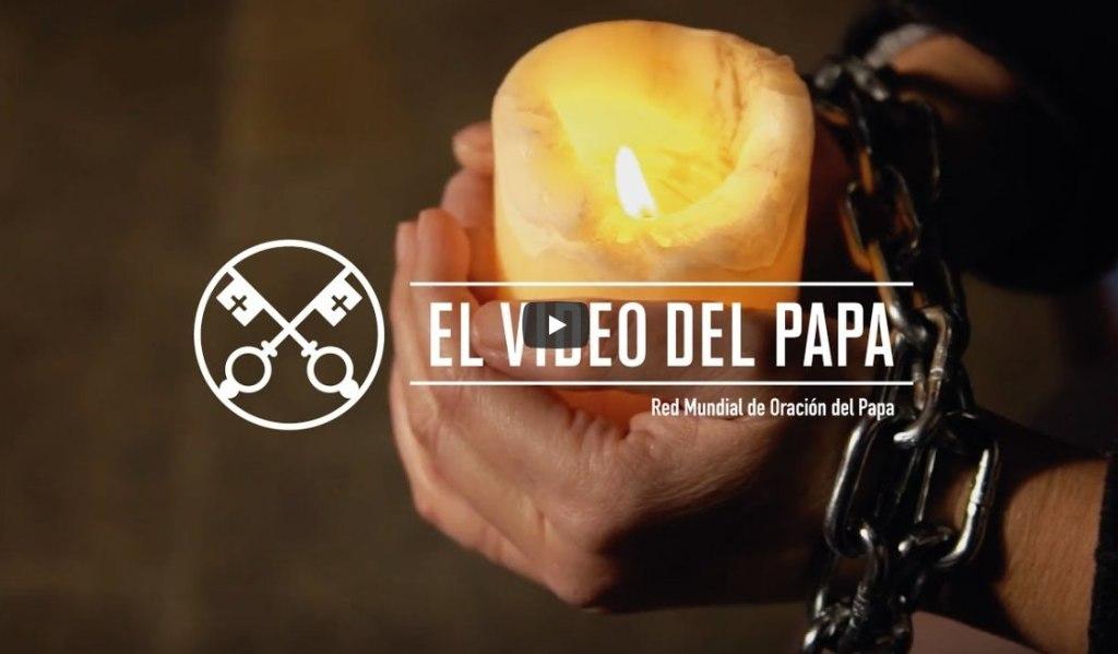 video-del-papa-enero2018