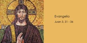 Juan-3,31-36