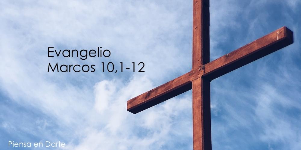 Marcos 10,1-12 | Misioneros Digitales Católicos MDC