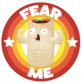 Fear me burrito