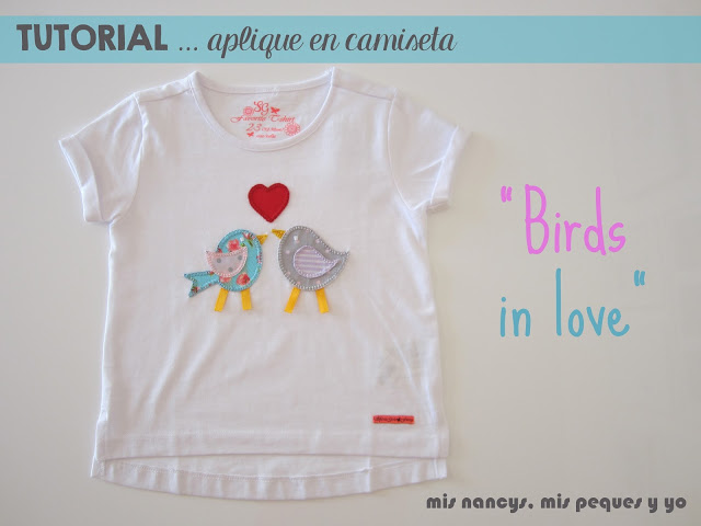 mis nancys, mis peques y yo, tutorial aplique en camiseta, birds in love
