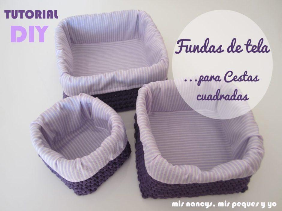 mis nancys, mis peques y yo, tutorial DIY fundas de tela para cestas cuadradas de trapillo