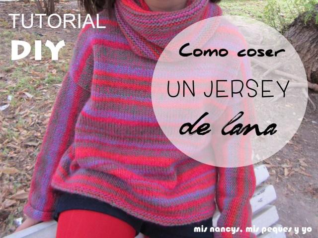 mis nancys, mis peques y yo, Tutorial DIY como coser un jersey de lana