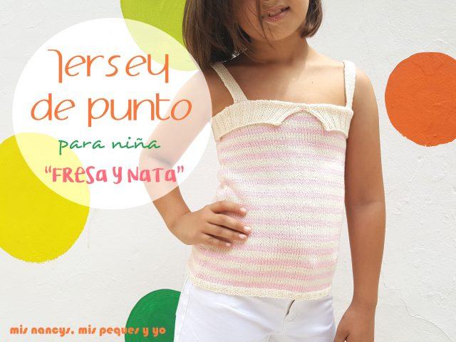 """mis nancys, mis peques y yo, tutorial jersey de punto para niñas """"Fresa y nata"""""""