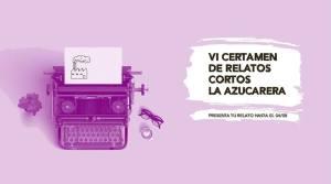 VI Certamen de relatos cortos La Azucarera Mis Palabras con Letras