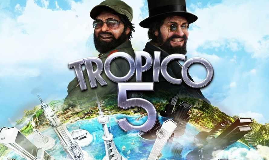 Bons Plans : Tropico 5 gratuit sur l'Epic Store