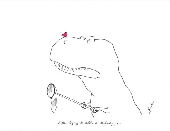 """""""T-Rex trying to catch a butterfly"""" by Hugh Murphy"""