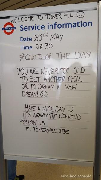 Die sind gut drauf, die Londoner. Ich mag die Tube!