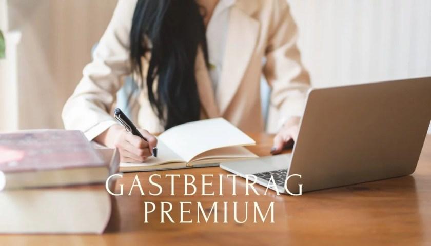 Gastbeitrag Premium