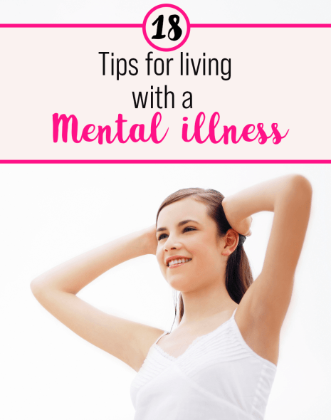 18 tips for living with a mental illness by miss mental | Make life easier with these easy tips | Anxiety | depression | bipolar | chronic illness | Mental health tips | Improve your mental health with self-care and personal development | How to live with a mental illness | spoonie | Therapy | self help