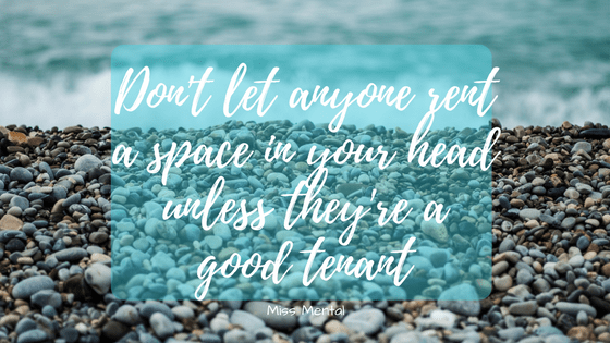 motivational quote - empowering quote - miss mental