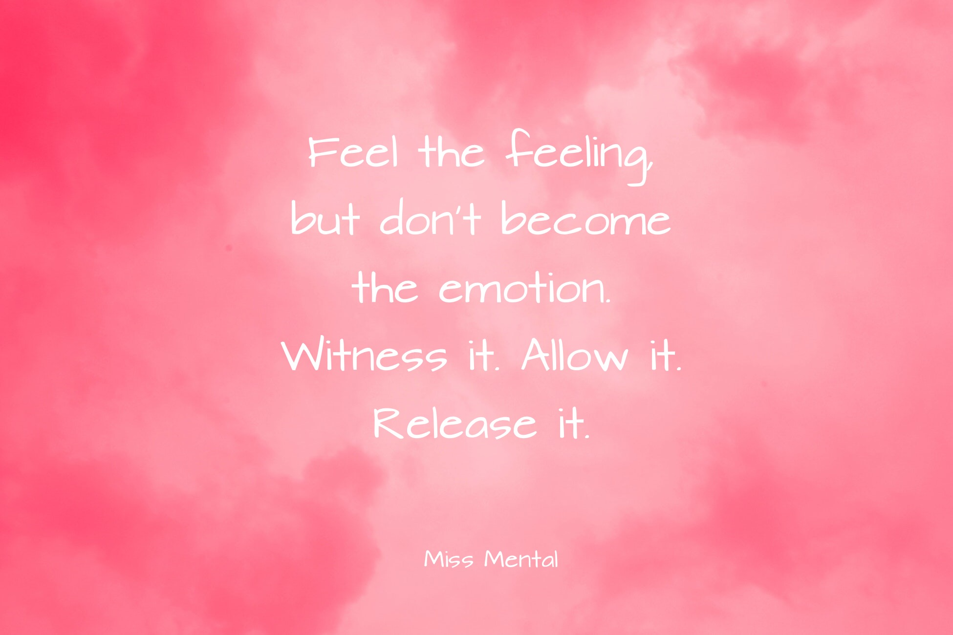 Inspirational quote 6 miss mental