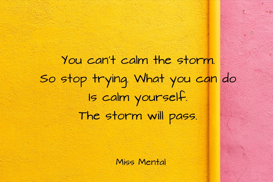 Inspirational quote 5 miss mental