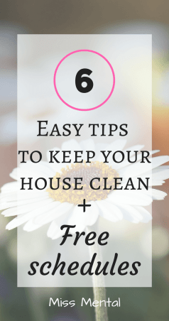 6 easy tips to keep your house clean + free schedules miss mental #planner #printable #free #schedule