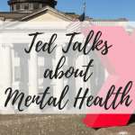 must-watch ted talks about mental health miss menta