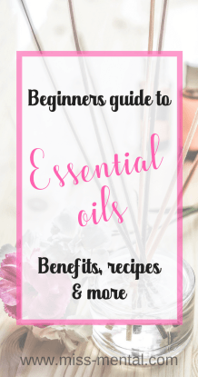 Beginners guide to essential oils, lavender, chamomile, rosemary, eucalyptus, benefits, recipes and more. Use it for your health, mental health, skincare, beauty #essentialoils #beauty #mentalhealth #health #remedies