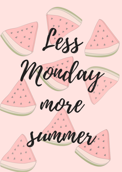 free printable wall art quotes, quote less monday more summer. home decor, wall art miss mental #quotes #art #free #printable #homedecor