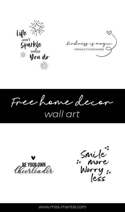 Free home decor wall art printables to print and use to decorate your home. Positive wall quotes | Black and white quotes minimalistic