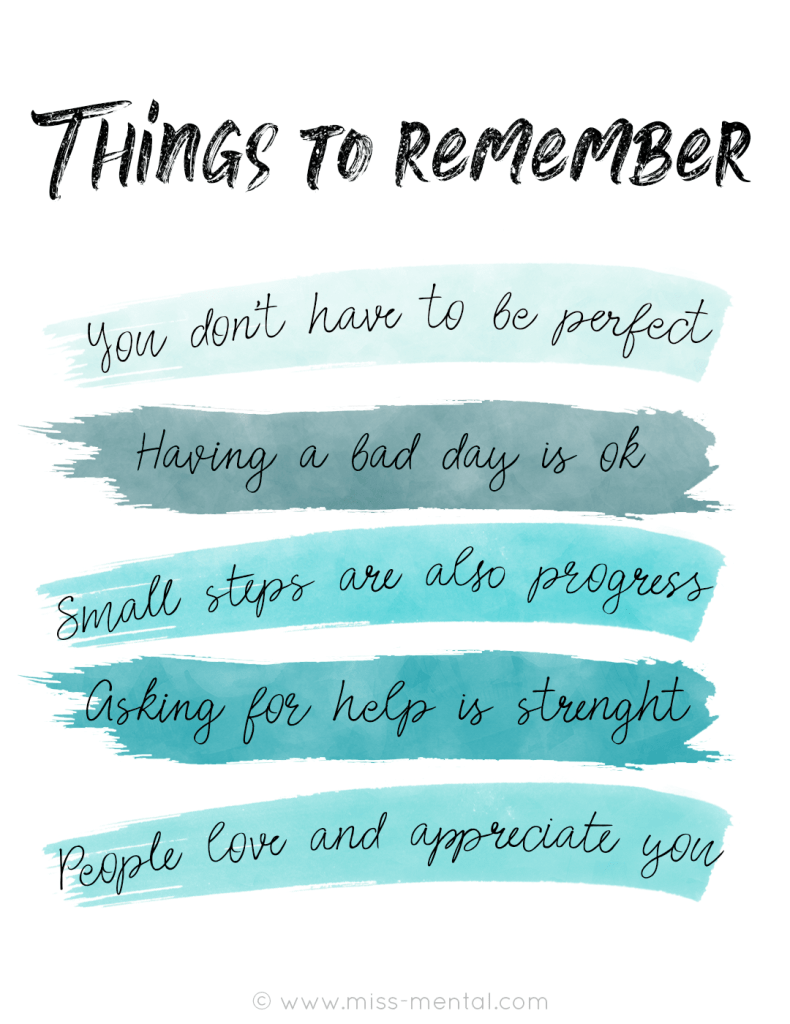 "Things to remember when you are having a bad time 'You don't have to be perfect''having a bad day is ok' ""small steps are also progress' 'Asking for help is strenght' and 'people love and appreciate you' positive quotes and affirmations to improve your mental health 