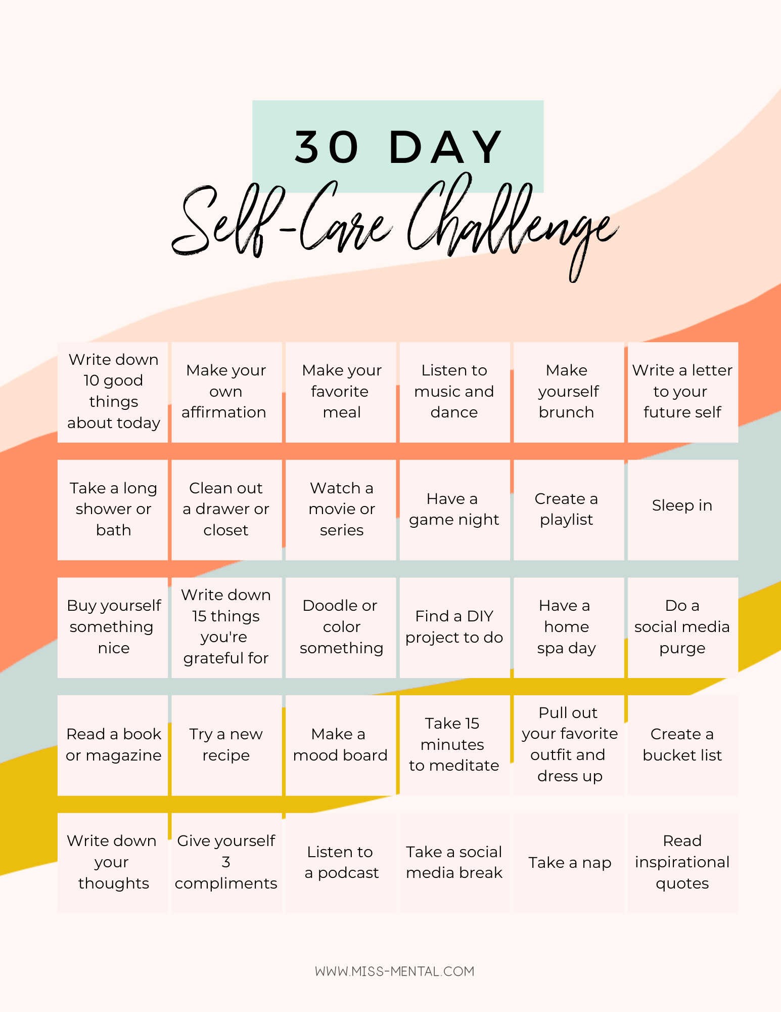 Free printable 30 day self-care challenge. This self-care challenge helps you bring easy self-care ideas into your day. Improve your life with this challenge. Make self-care easy with these self-care ideas for women #missmental #selfcare