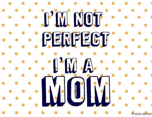 MissMuriel-I_am_not_perfect_I_am_a_mom